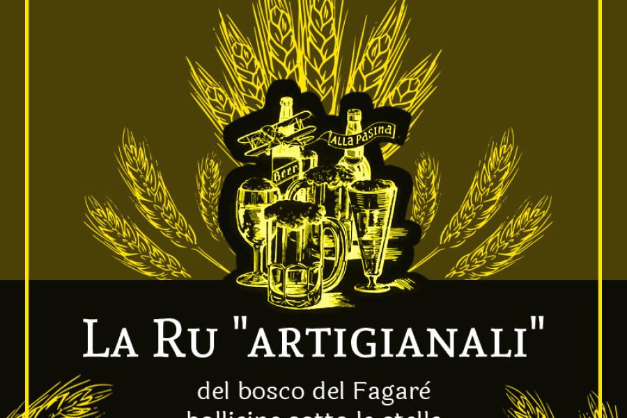"""La ru birre """"artigianali"""" del bosco del Fagarè bollicine sotto le stelle"""