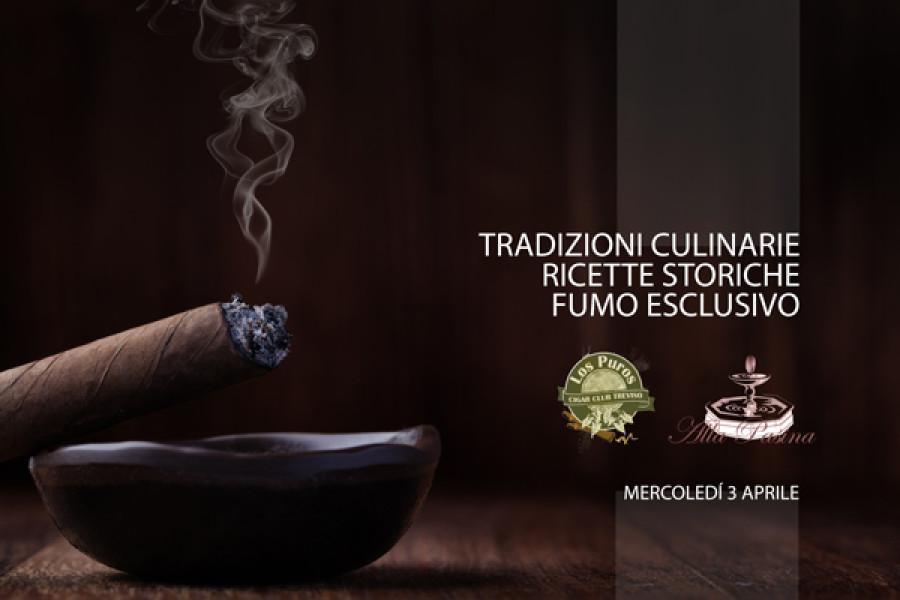 Serata di cucina e fumo della tradizione